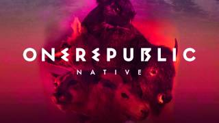 OneRepublic - Can't Stop ('NATIVE' Album) Full Version
