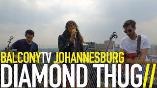 DIAMOND THUG   CHOO CHOO (BalconyTV)