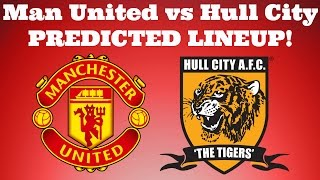 Manchester United Vs Hull City  PREDICTED LINEUP EFL Cup