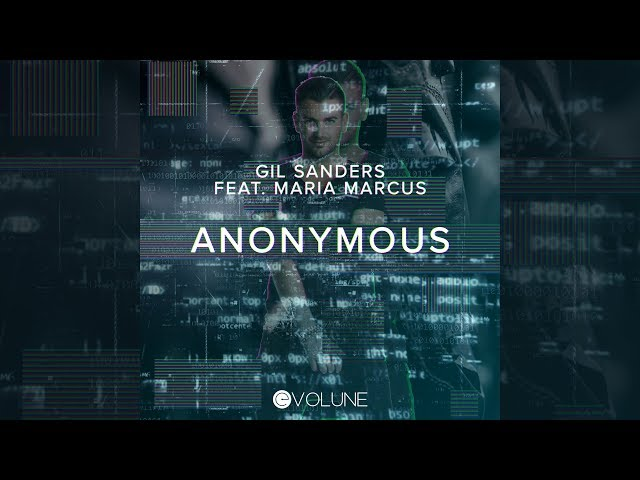 Gil Sanders feat. Maria Marcus - Anonymous [Official]