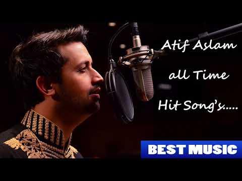 Atif Aslam all time hit songs - Audio Jukebox - Best Atif Aslam Songs Non Stop
