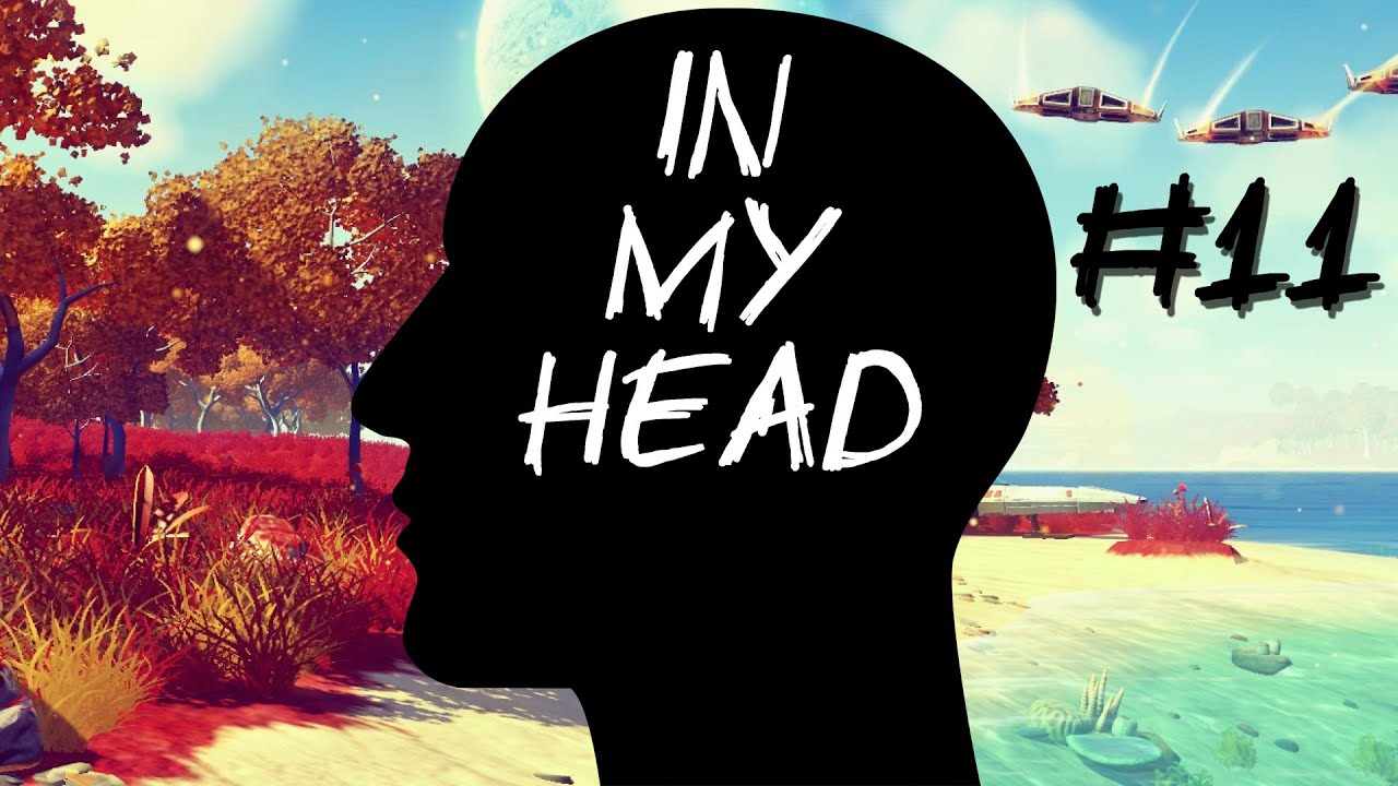 [In My Head] Episode 11 – Vorläufige Review zu No Man's Sky