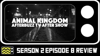 Animal Kingdom Season 2 Episode 8 Review & AfterShow | AfterBuzz TV