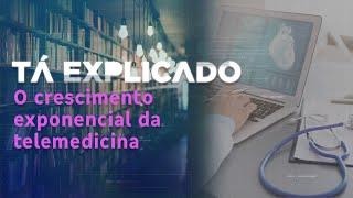 Telemedicina: como funciona e quais os desafios da modalidade que cresce no Brasil   Tá Explicado