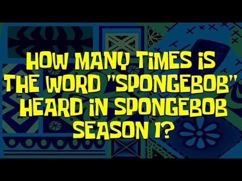 "How Many Times is ""SpongeBob"" Heard in SpongeBob SquarePants Season 1? (20TH ANNIVERSARY SPECIAL!!!)"
