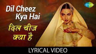 Dil Cheez Kya Hai with lyrics | दिल चीज़   - YouTube