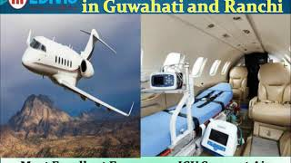 Utilize Top-Class Medical Facilities by Medivic Air Ambulance in Guwahati