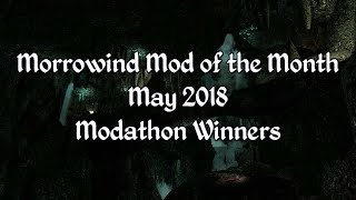 Morrowind Mod of the Month - May 2018 Modathon Winners