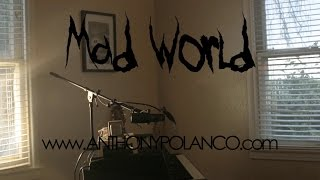 Mad World - Anthony Polanco - (Fender Rhodes cover)