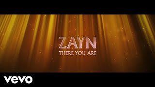 ZAYN   There You Are (Lyric Video)