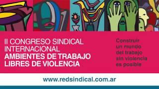 Spot del 2º Congreso Internacional Ambientes de Trabajo Libres de Violencia