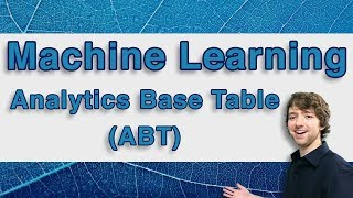 Machine Learning and Predictive Analytics - Analytics Base Table (ABT) - #MachineLearning