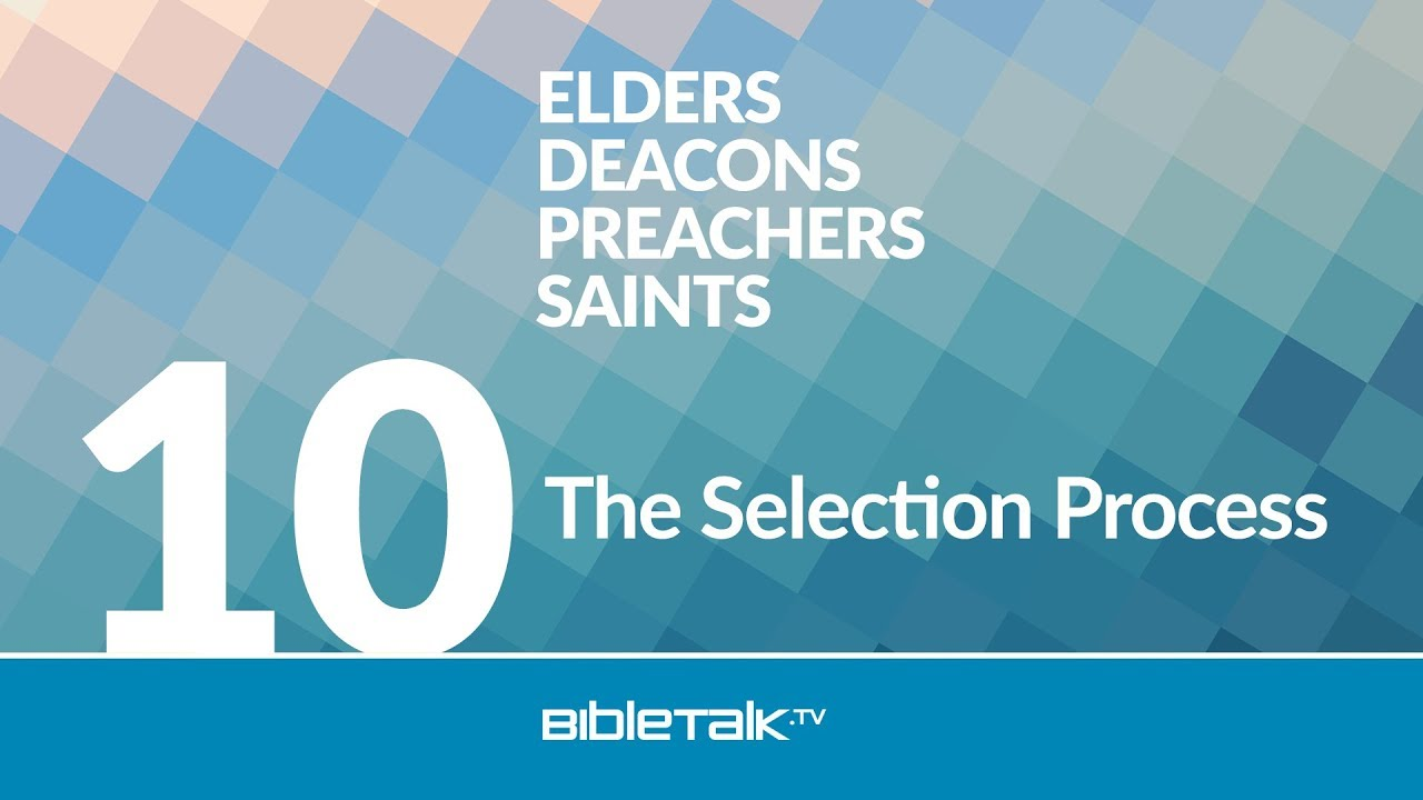 10. The Selection Process