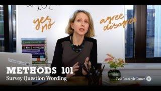 Methods 101: Question Wording