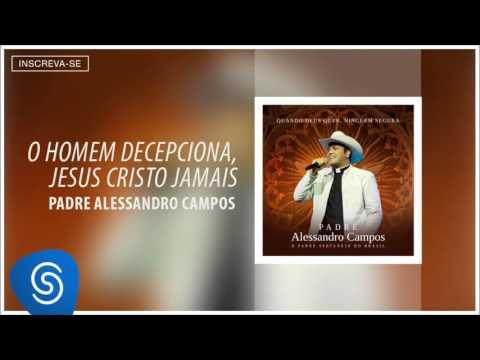 Música O Homem Decepciona, Jesus Cristo Jamais