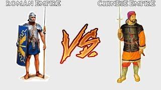 Roman Empire VS Chinese Empire