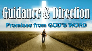 Bible Verses for Guidance & God's Daily Direction (Scriptures)
