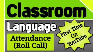 Attendance Sentences for Teachers | Roll Call Sentences | Classroom Language | The Classroom English