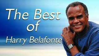 Harry Belafonte - 50 Famous Harry Belafonte Songs