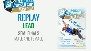 preview picture of video 'IFSC Climbing World Cup Imst 2014 - Lead - Semi-finals - Men/Women'