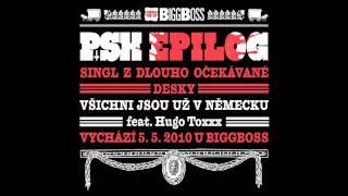 PSH - Všichni jsou už v Německu feat. Hugo Toxxx