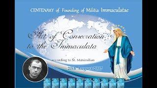 Celebrating A Century of the Militia Immaculatæ
