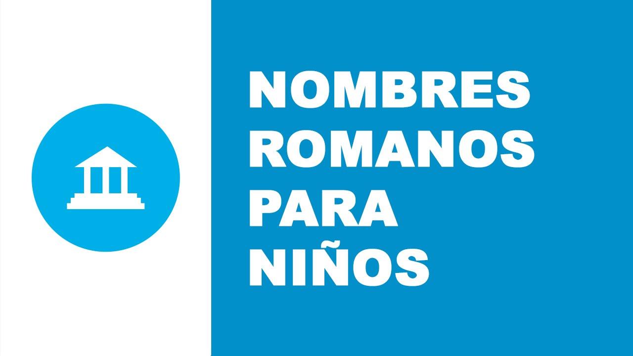 Nombres romanos para niños - los mejores nombres de bebés - www.nombresparamibebe.com
