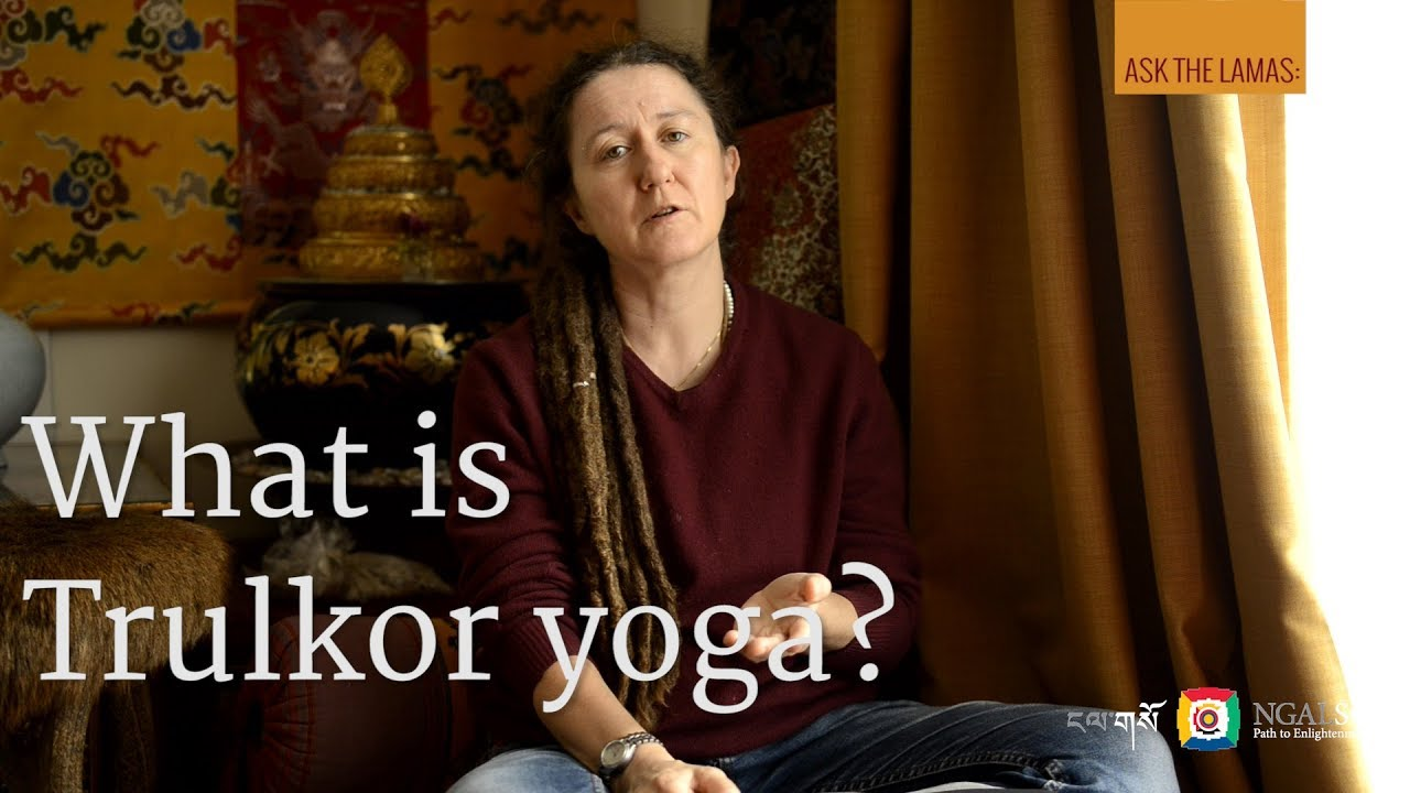 What is Trulkor yoga?