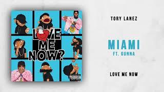 TORY LANEZ   Miami Ft. GUNNA (love Me Now)