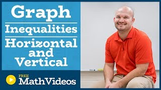 Master Graphing a system of horizontal and vertical inequalities
