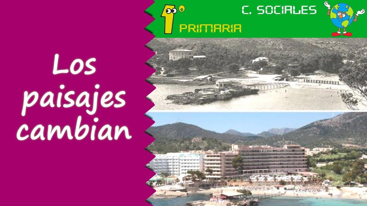 Ciencias Sociales. 1º Primaria. Tema 5: El paisaje y sus cambios