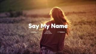 🎶 ODESZA - Say My Name (feat.Zyra) (Jai Wolf Remix)