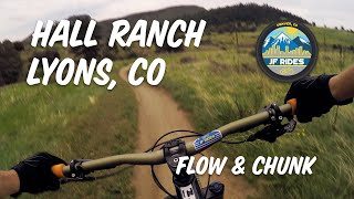 Mountain Biking Hall Ranch - Lyons, CO MTB FLOW and CHUNK