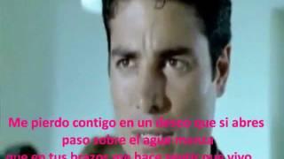 Chayanne - Me Pierdo Contigo (Con Letra).