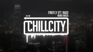 Mura Masa   Firefly (Ft. Nao)