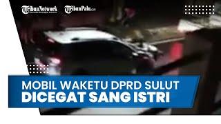 Video Viral Diduga Mobil Wakil Ketua DPRD Sulut Diadang Sang Istri hingga Terseret Beberapa Meter