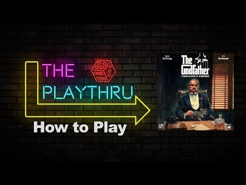 How to play The Godfather - Corleone's Empire | The PlayThru