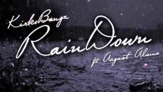 Audio: Kirko Bangz Ft. August Alsina - Rain Down