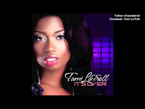 Tami LaTrell - It's Over (LP Single) 2012