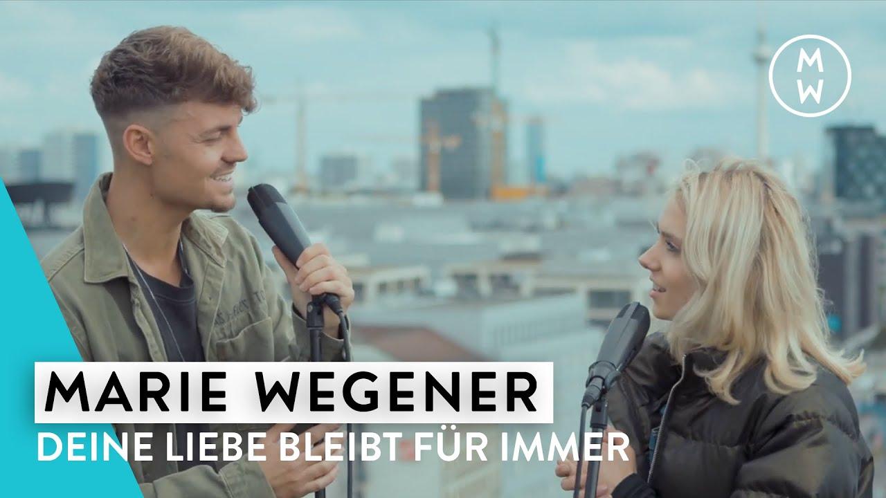 Marie Wegener – Deine Liebe bleibt für immer