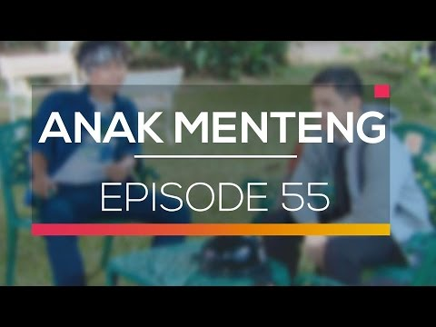Anak Menteng - Episode 55