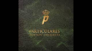 Particulares Rockin´ Orquesta - El Precio Del Amor