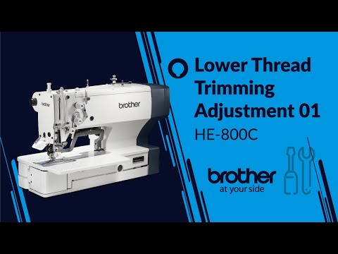 HOW TO Adjust Lower Thread Trimmer 01[Brother HE-800C]