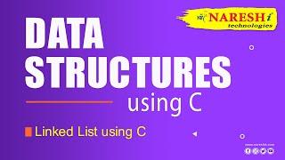 Linked List using C | Data Structures Tutorial | Mr. Srinivas