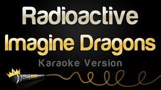 Imagine Dragons   Radioactive (Karaoke Version)