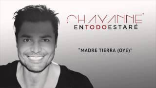 DJ ARGENTE   CHAYANNE   OYE   MADRE TIERRA REMIX