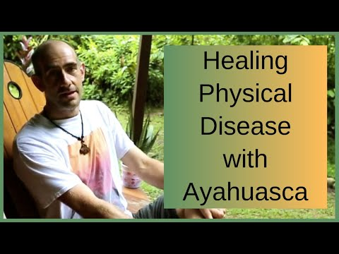 Healing Physical Disease & Chronic Pain in the Body - Ayahuasca Testimonial Review