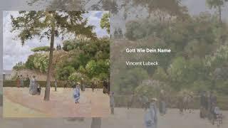 Gott wie Dein Name