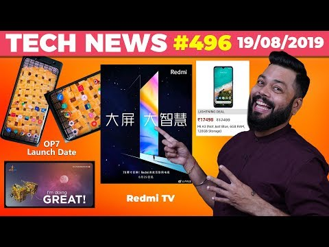 Redmi TV Launch in Aug, OnePlus 7T & 7T Pro Launch Date, Mi A3 Price, Chandrayaan-2 Success-TTN#496
