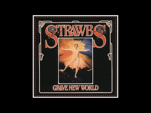 Strawbs ► New World [HQ Audio] Grave New World 1972